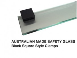 Glass Shelf BLACK Stainless Clamps VARIOUS SIZES AUSTRALIAN MADE SAFETY GLASS